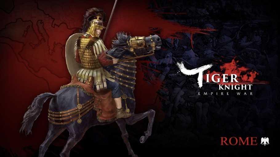 Tiger Knight İçin Roma İmparatorluğu Güncellemesi Yayınlandı