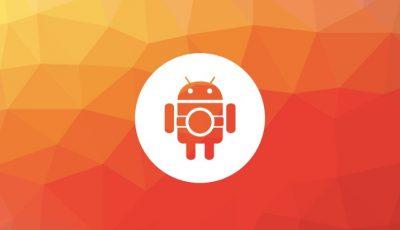 Bazı Android Telefonların Güncelleme Desteği Geliştirildi