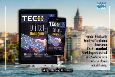 İstanbul'un Teknoloji Dergisi Tech İstanbul Yayında! Tıkla, İndir…