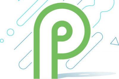 Android P Hakkında Her Şey