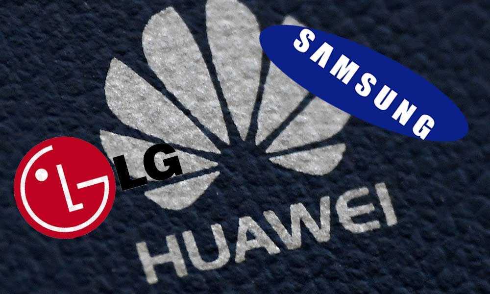 Samsung ve LG'den Huawei'ye Büyük Darbe